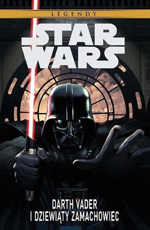 Stars Wars Legendy: Darth Vader i dziewiąty zamach