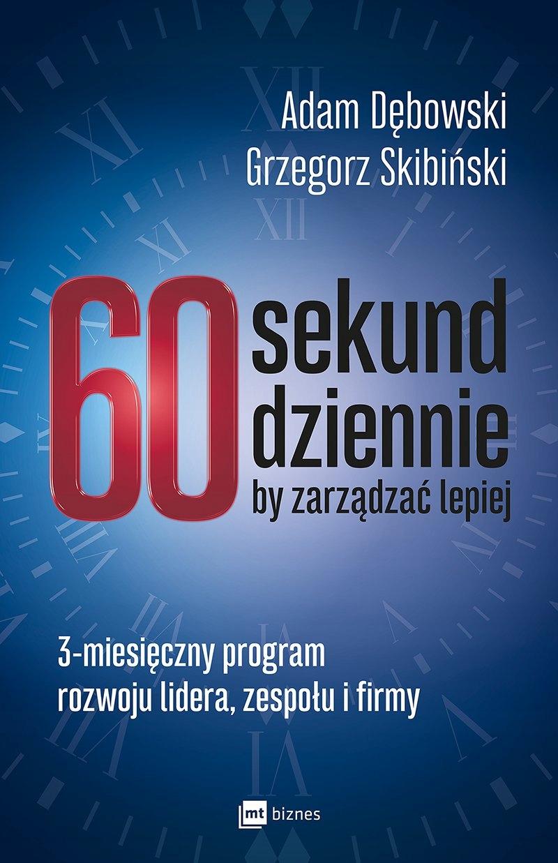 60 sekund dziennie, by... Grzegorz Skibiński