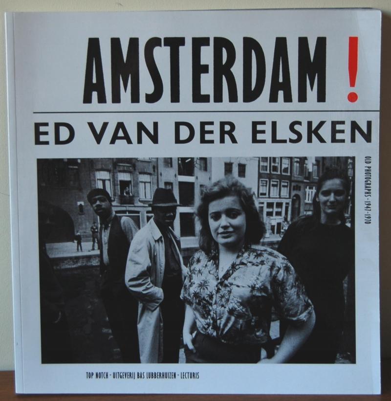 Ed van der Elsken AMSTERDAM! Old Photographs 47-70