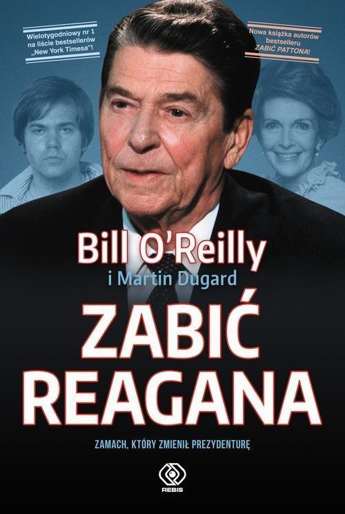 Zabić Reagana Bill O'Reilly