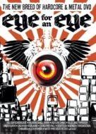 V/A Eye For An Eye HARDCORE AND METAL DVD Moc !!!