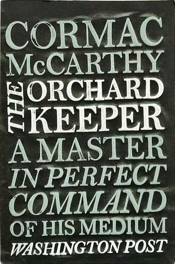 CORMAC McCARTHY - THE ORCHARD KEEPER