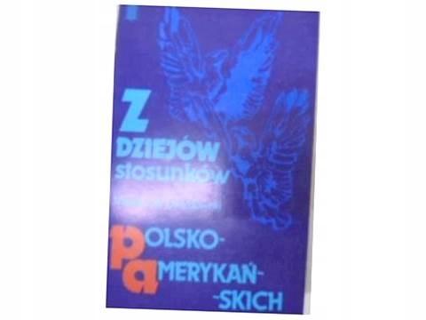 Z dziejów stosunków Polsko-amerykańskich - 24h
