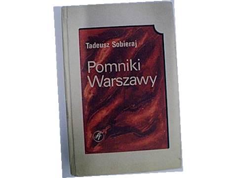 Pomnik Warszawy - Tadeusz Sobieraj