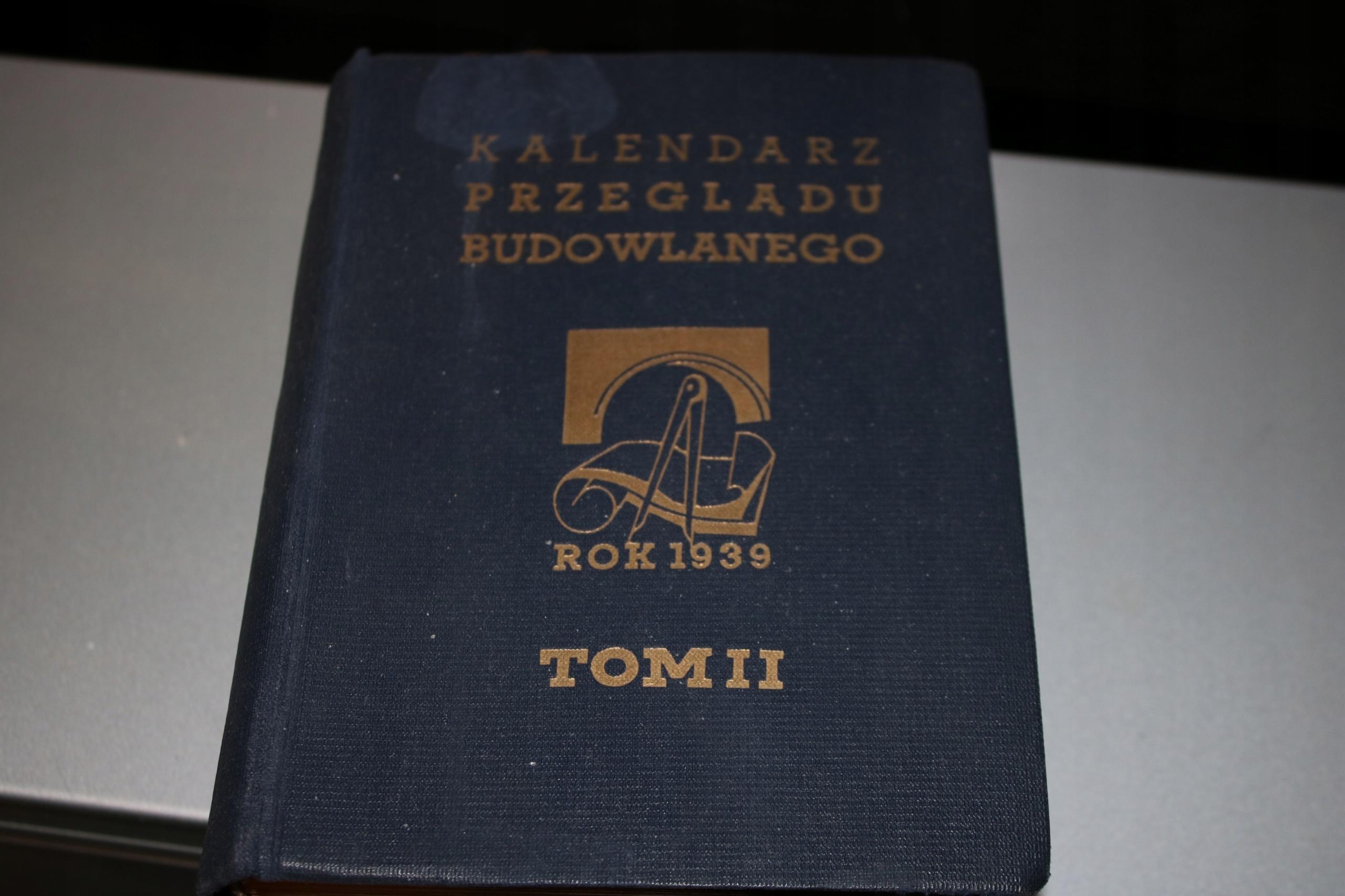 KALENDARZ PRZEGLĄDU BUDOWLANEGO ROK 1939