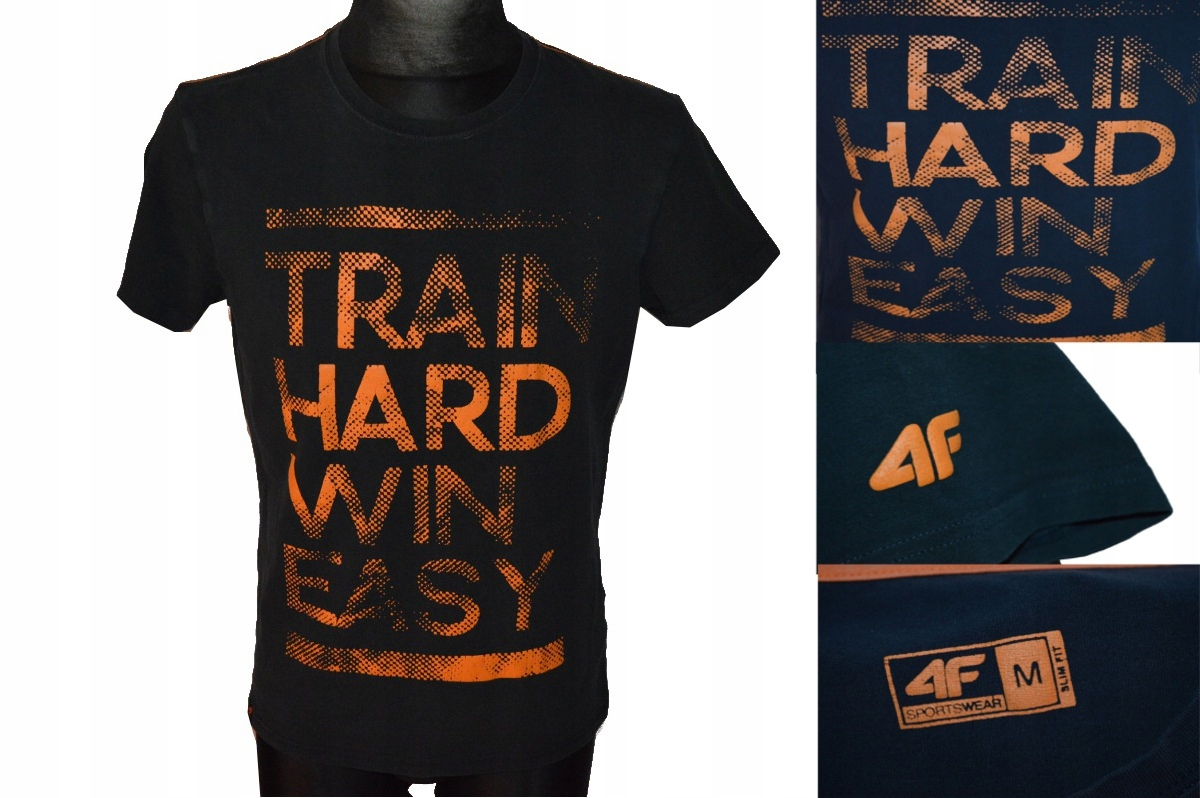 4F SUPER T-SHIRT TRAIN HARD WIN EASY ZOBACZ !!!