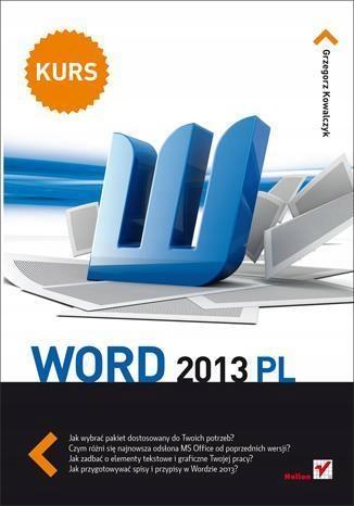 Word 2013 PL. Kurs-Grzegorz Kowalczyk