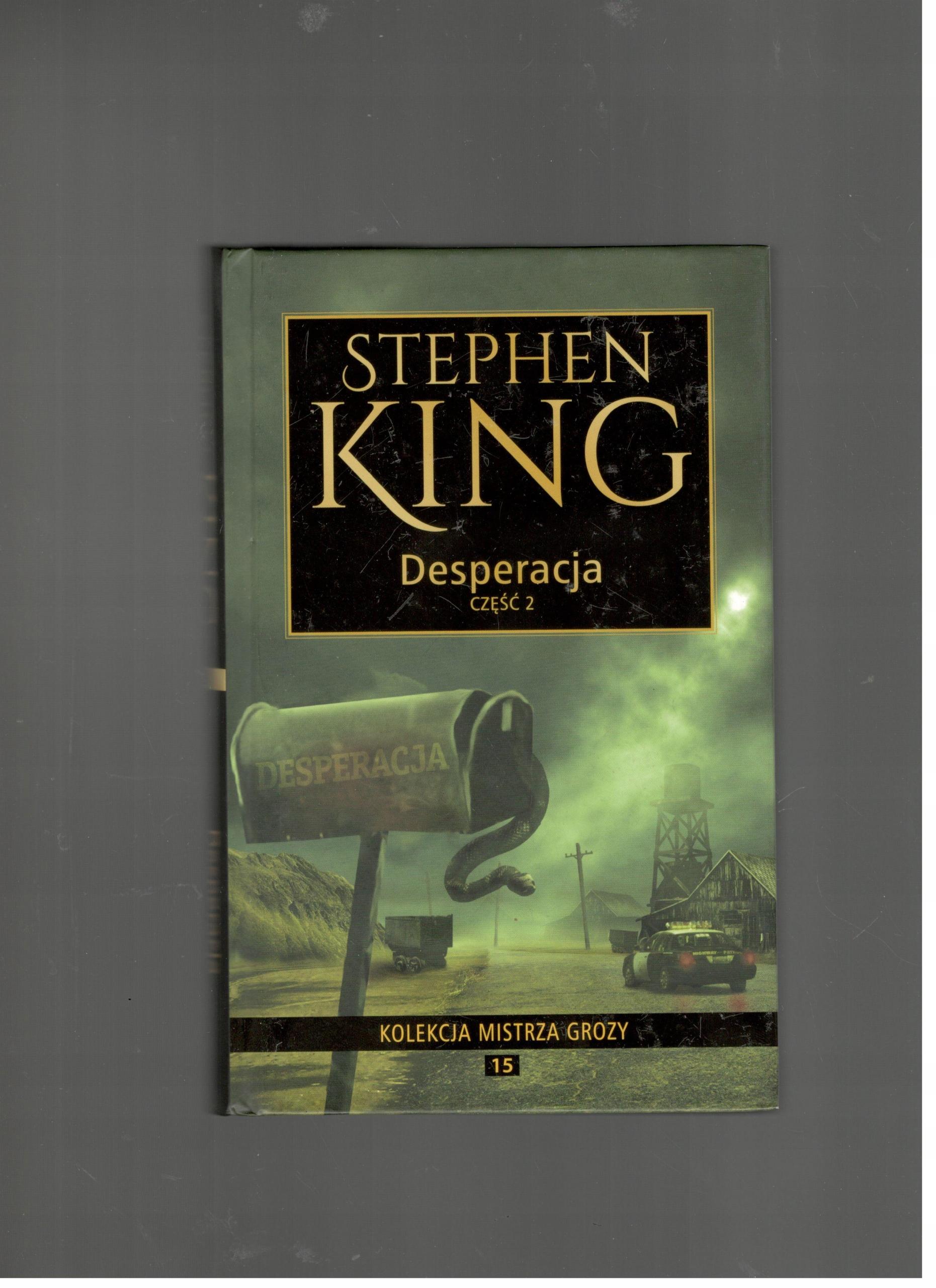 DESPERACJA - CZĘŚĆ 2 STEPHEN KING