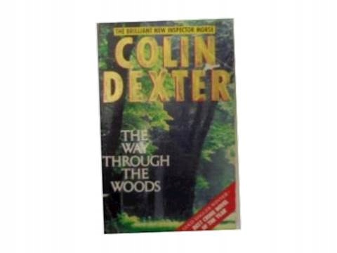 The Way through the wood - C. Dexter