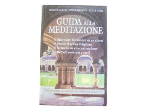 Guida alla meditazione - D.Coletti i in. 24h wys