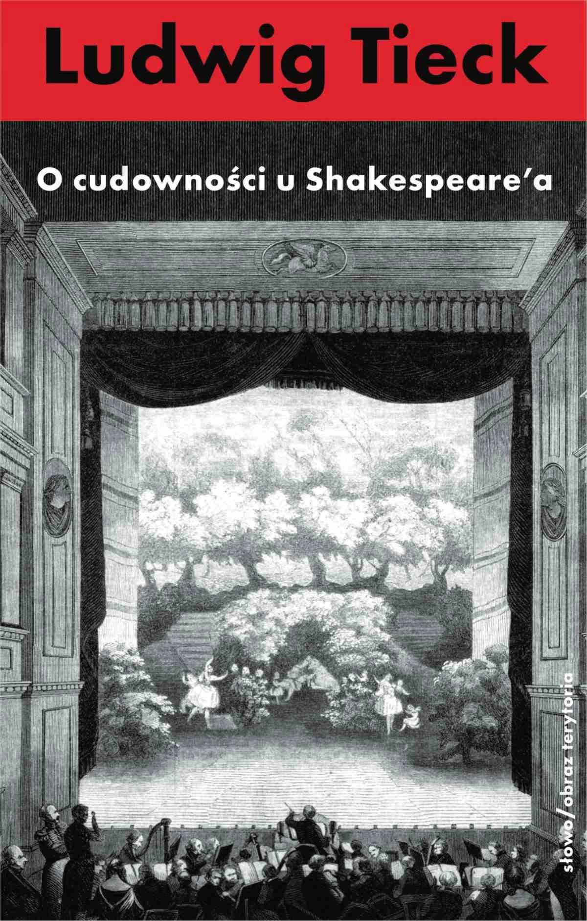 O cudowności u Szekspira i inne pisma Ludwig Tieck