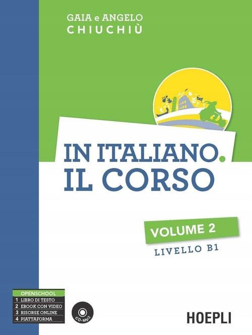 In italiano. Il corso. Livello B1. Con CD Audio fo