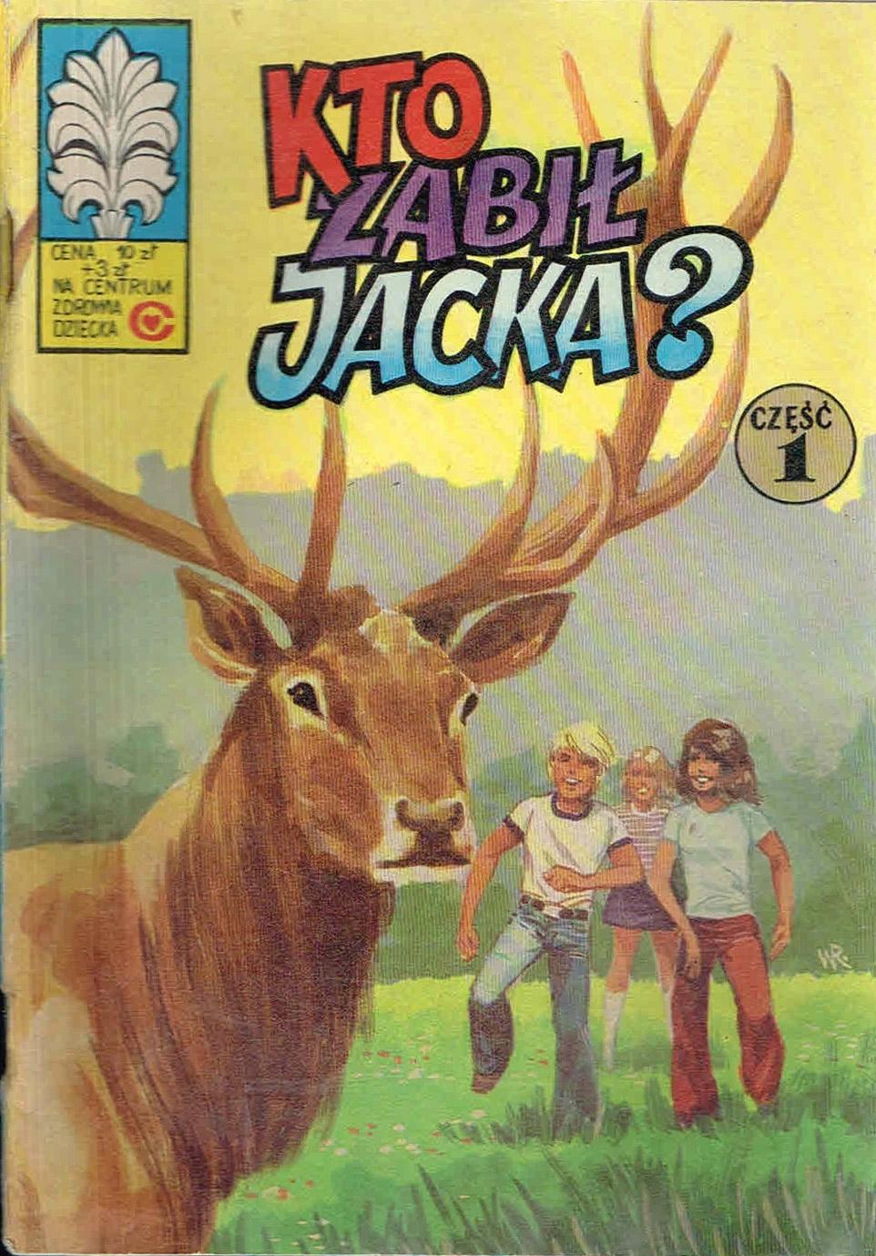 = KAPITAN ŻBIK 43 Kto zabił Jacka? [wyd. 2 1979] =