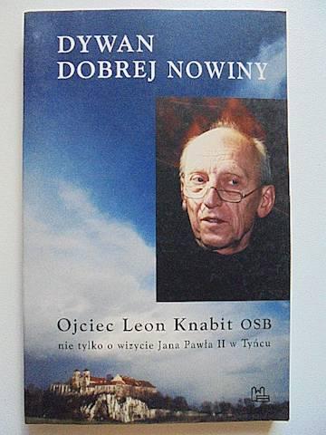 Dywan dobrej nowiny - ojciec Leon Knabit 2003