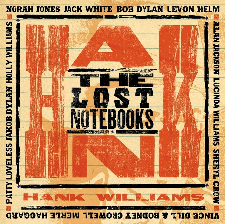 WILLIAMS HANK The Lost Notebooks DYLAN Norah Jones