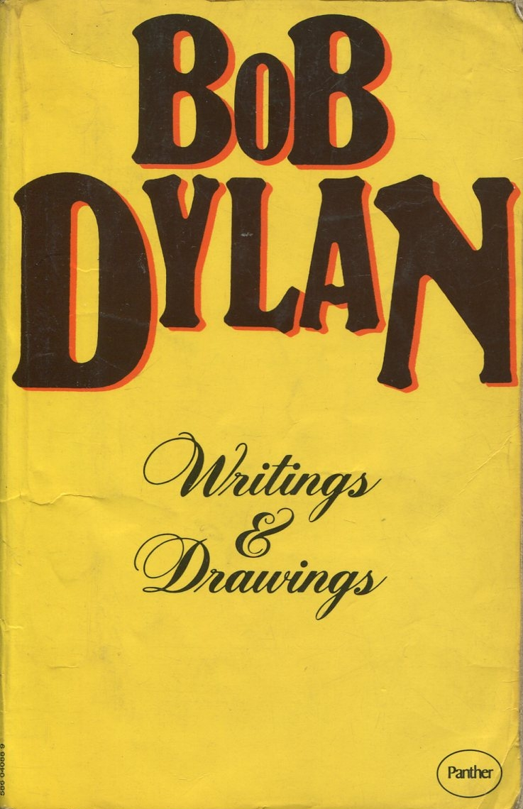 WRITINGS & DRAWINGS Bob Dylan