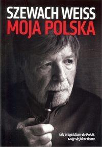 Moja Polska Gdy przyjeżdżam do Polski czuję się...