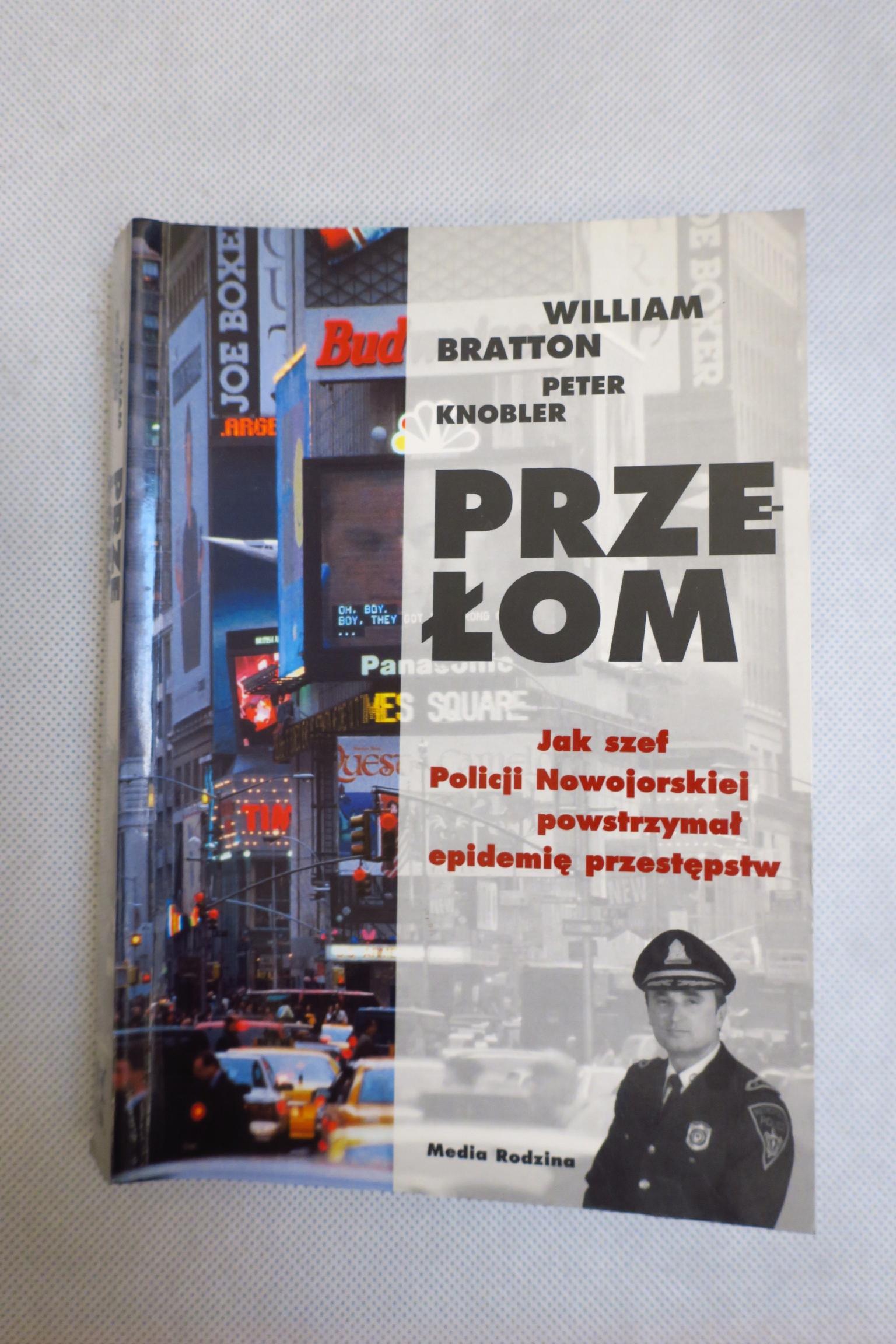 PRZEŁOM BRATTON KNOBLER WILLIAM POLICJA NOWY YORK