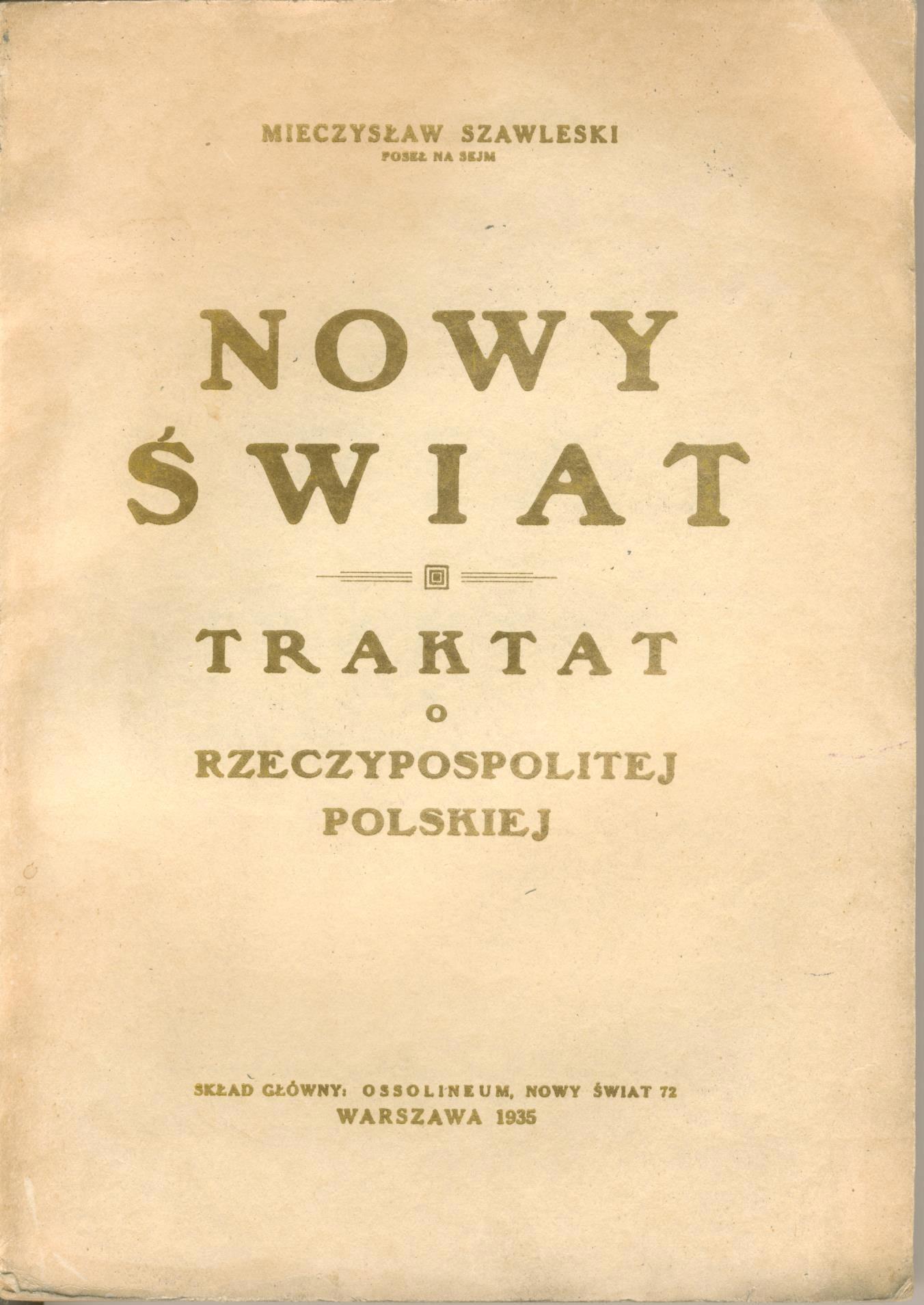 M.Szawleski -Nowy Świat, Nowy ustrój polityczny RP