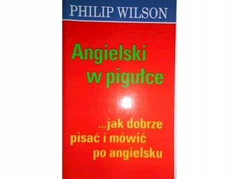 Angielski W Pigułce Jak Dobrze Pisać I Wilson