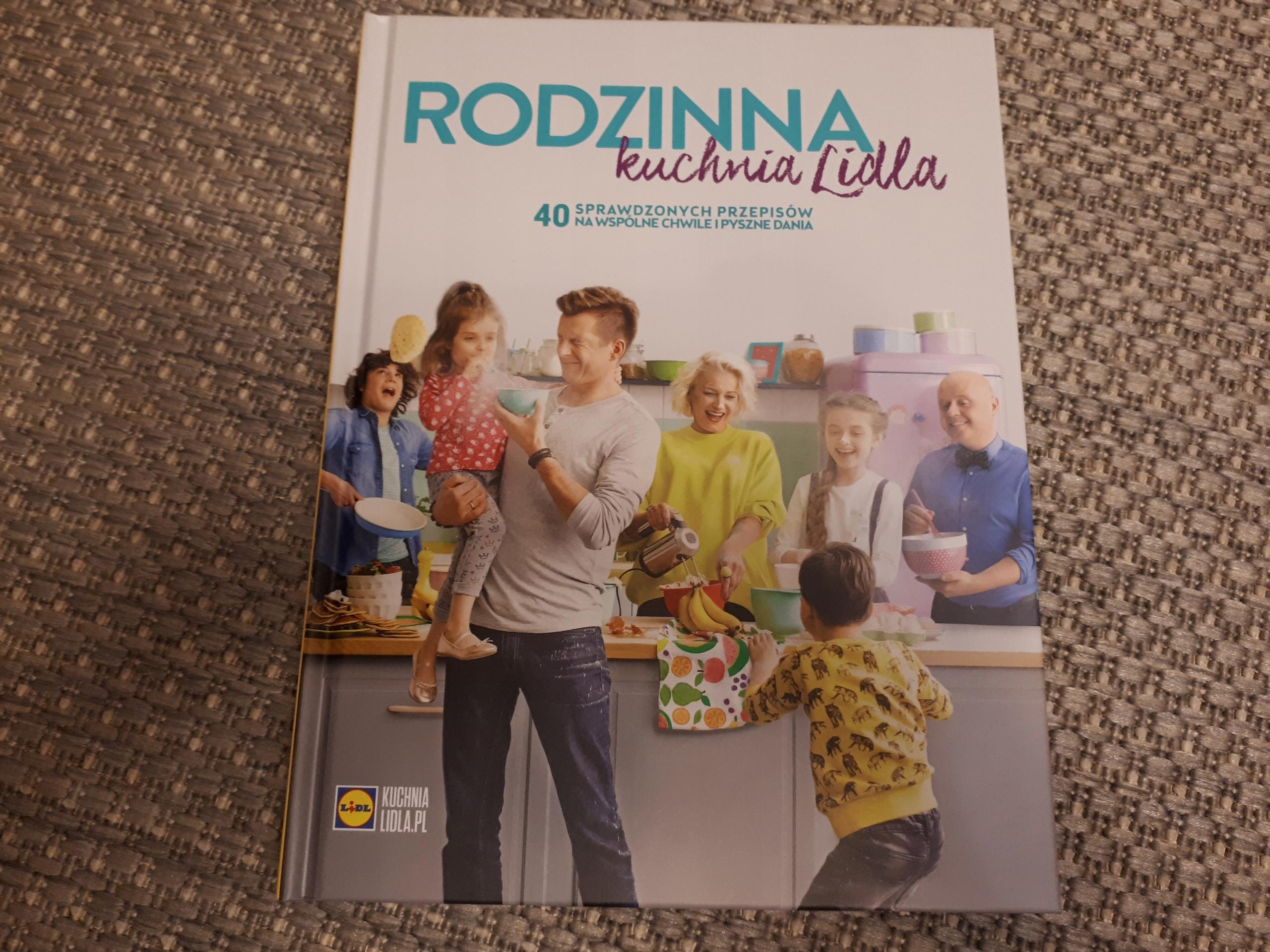 Rodzinna Kuchnia Lidla 40 Przepisów Lidl Nowa