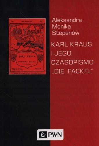 """Karl Kraus i jego czasopismo """"Die Fackel"""