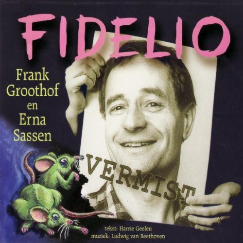 CD Groothof, Frank - Fidelio Works:Beethoven