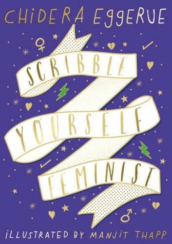 Scribble Yourself Feminist. Notes for Women
