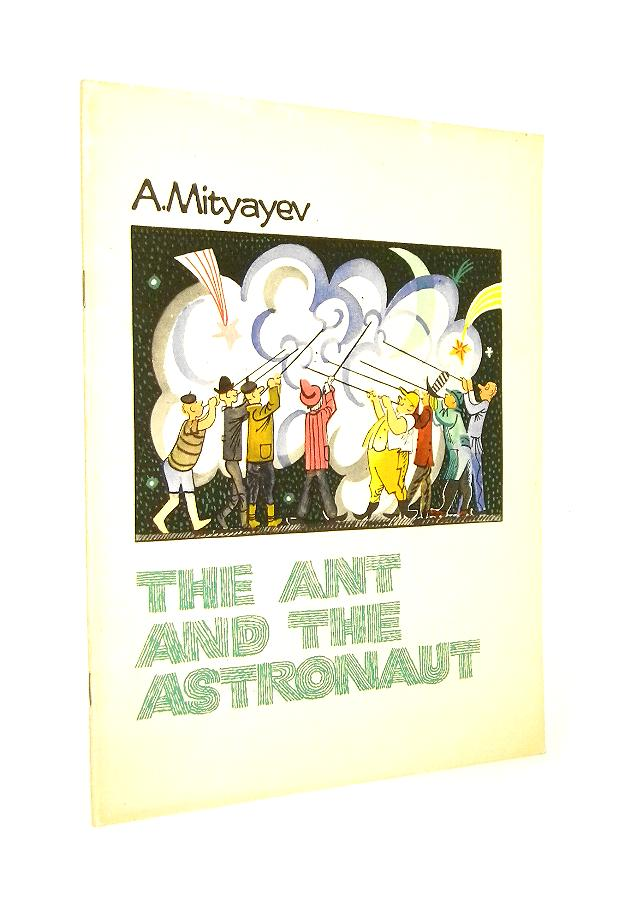 Mityayev THE ANT and THE ASTRONAUT [1973]
