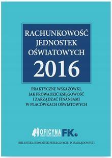 Rachunkowośa jednostek oświatowych 2016 Ebook.