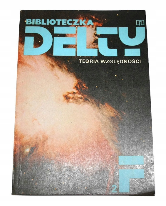 BIBLIOTECZKA DELTY TEORIA WZGLĘDNOŚCI 1980