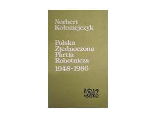 Polska Zjednoczona Partia Robotni... - Kołomejczyk