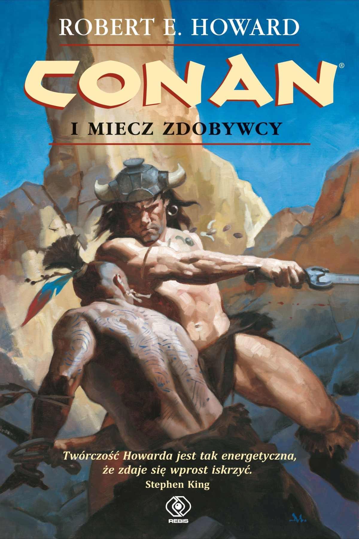 Conan i miecz zdobywcy Robert E. Howard