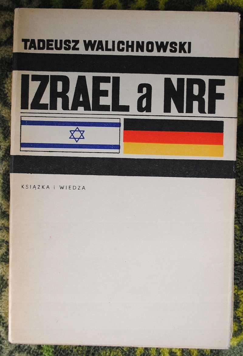 Izrael a NRF - Tadeusz Walichnowski