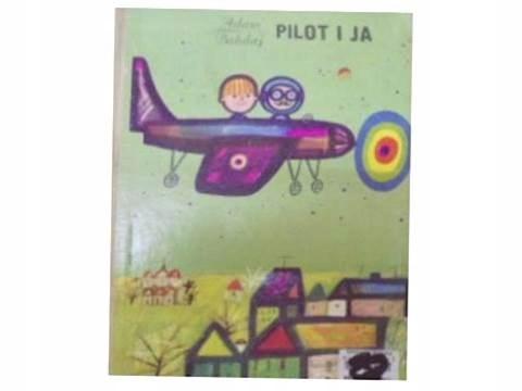 pilot i ja - A. bahdaj