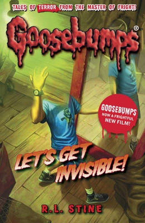R. L. Stine Goosebumps: Let's Get Invisible!