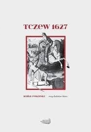 Husaria - Chwała Polskiego Oręża. Tczew 1627