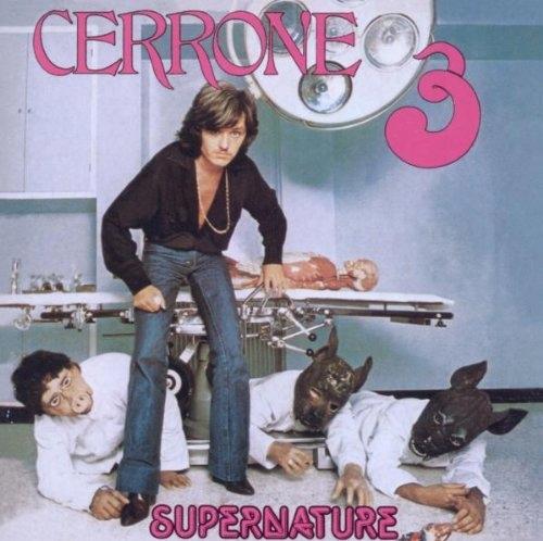CD Cerrone - Cerrone Iii - Supernature
