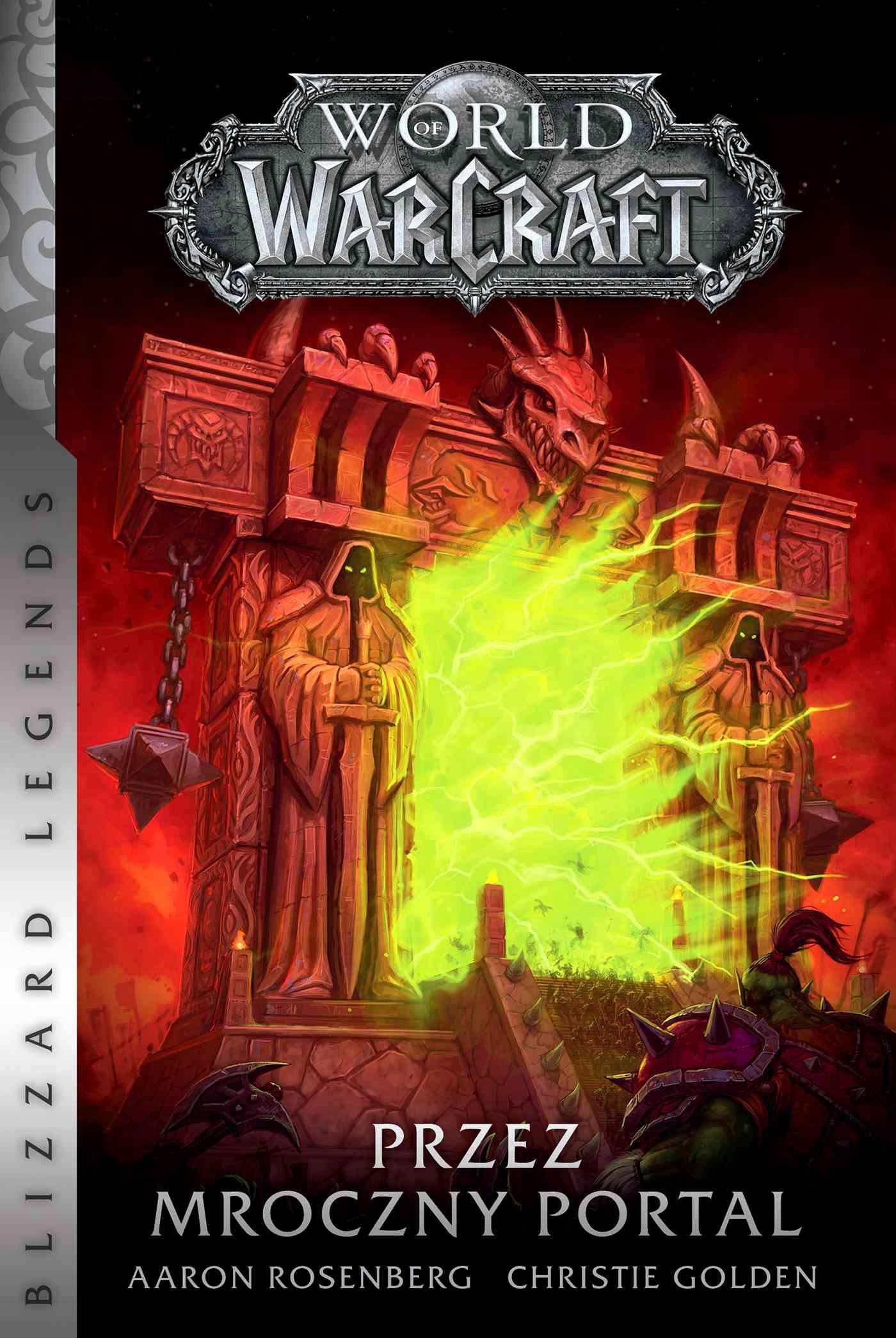World of Warcraft: Przez... Aaron Rosenberg