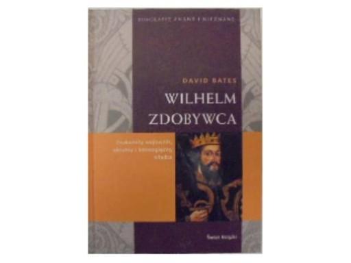 @Wilhelm zdobywca biografia - D. Bates BDB