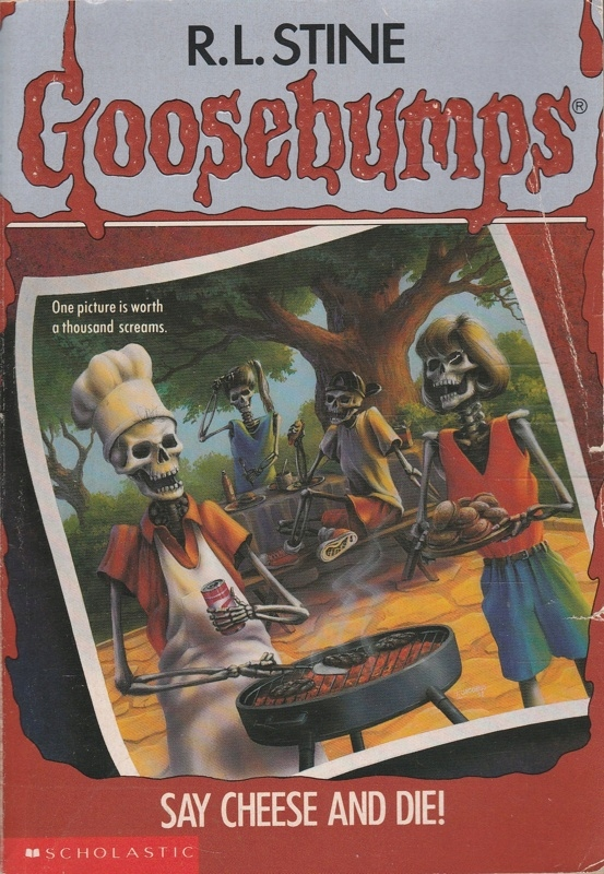 Say Cheese and Die R.L. Stine