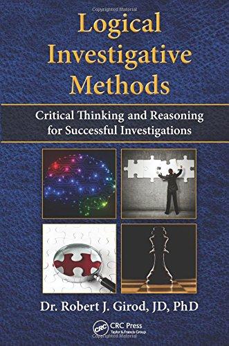 Robert J. Girod - Logical Investigative Methods: C