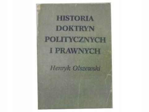 Historia doktryn politycznych i pra... - Olszewski