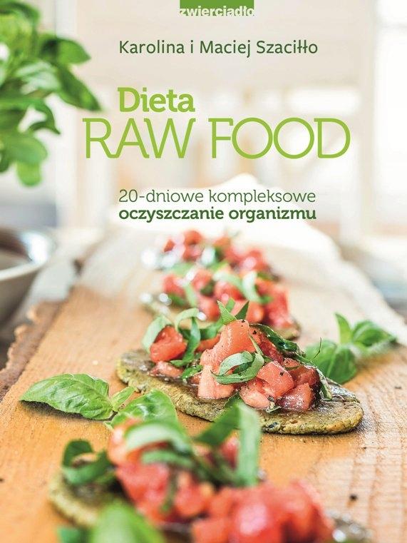 Dieta Raw Food Maciej Szaciłło