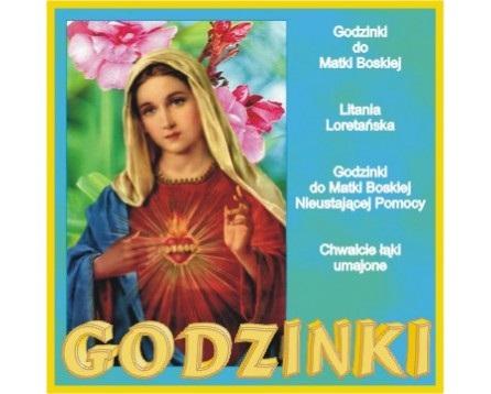 GODZINKI Do Matki Boskiej Litania Loretańska CD