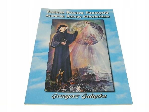 Gałązka, Święta Siostra Faustyna Szafarka
