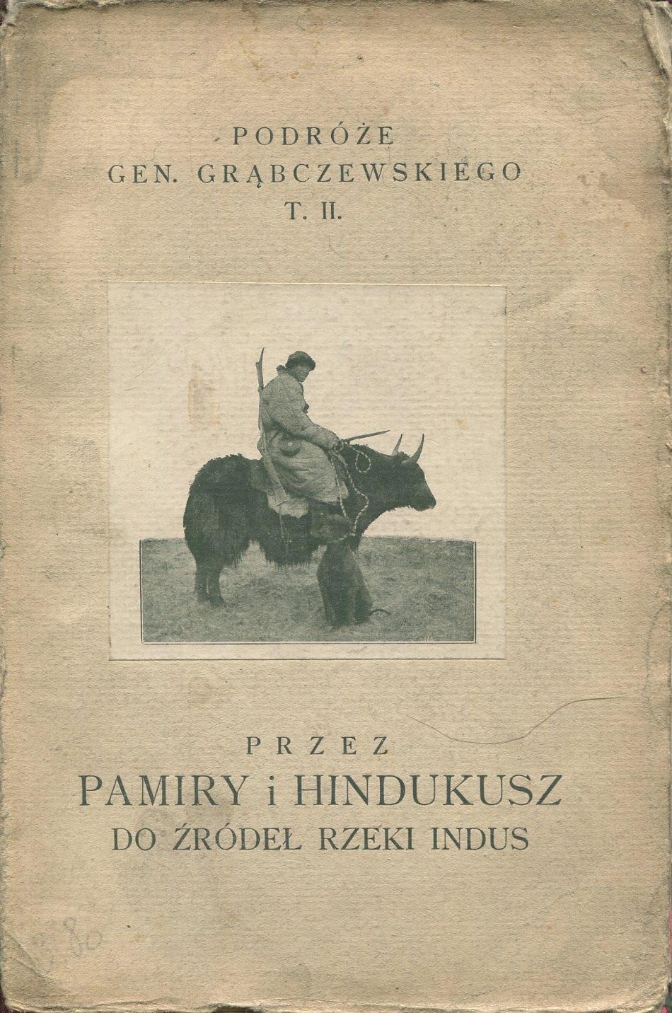 PRZEZ PAMIRY I HINDUKUSZ Grąbczewski / Azja