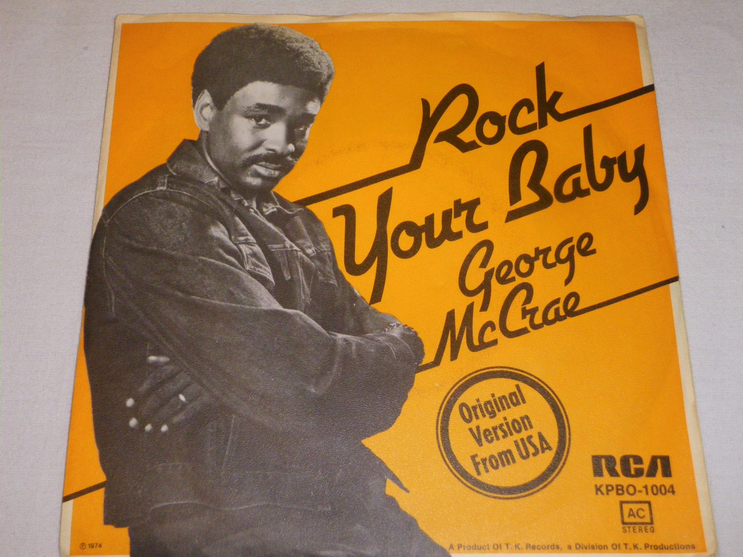 George McCrae- Rock Your Baby SP 7''