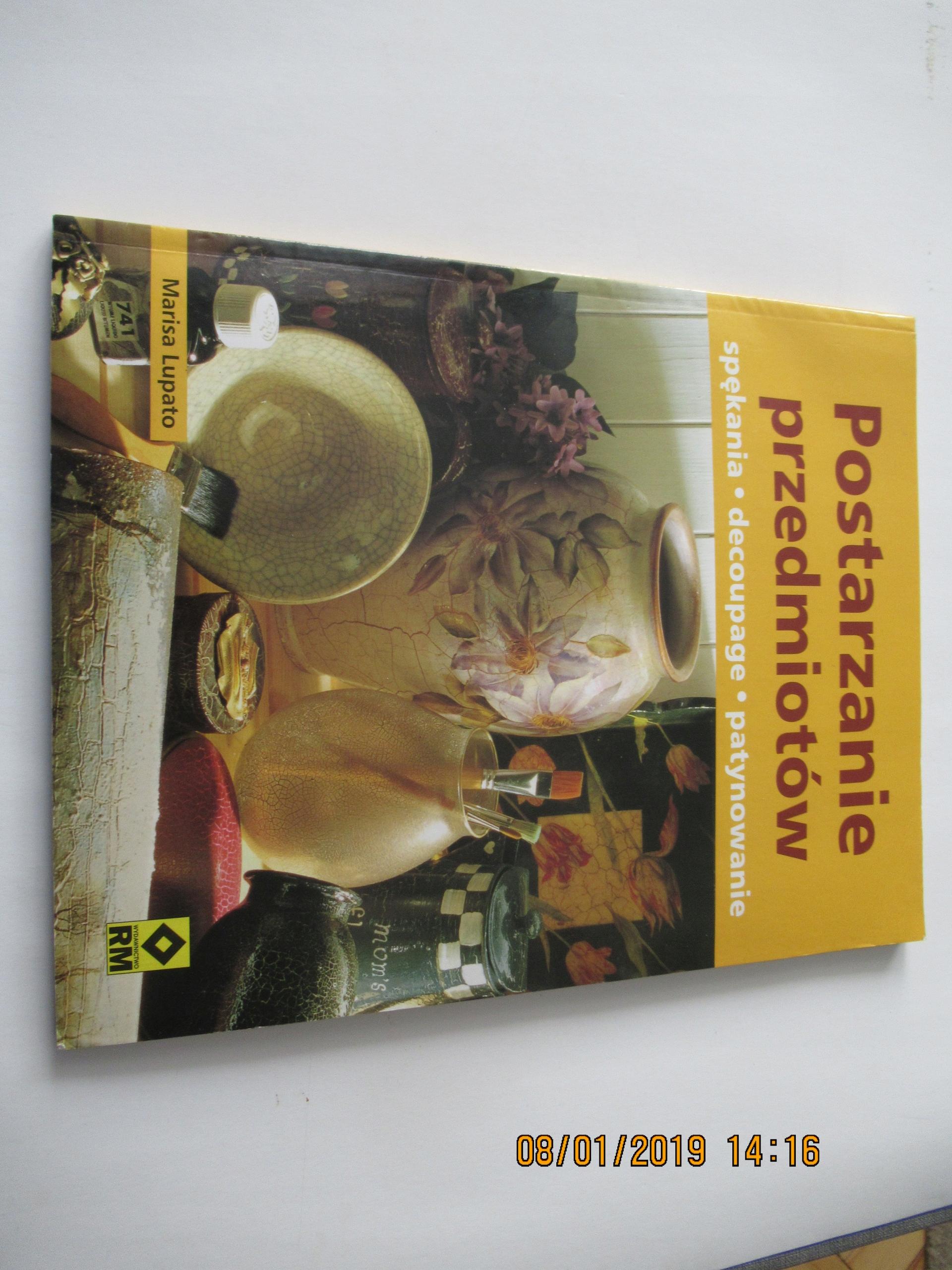 POSTARZANIE PRZEDMIOTÓW M.Lupato