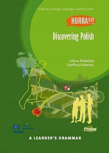 DISCOVERING POLISH. A LEARNER'S GRAMMAR W.2016